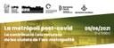 """Jornada de debat """"La metròpoli post-covid. La contribució i els recursos de les ciutats de l'arc metropolità"""