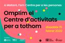 """""""Omplim el Centre d'activitats per a tothom"""", una jornada festiva prevista per al dissabte 15 de febrer"""